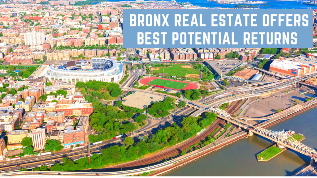 Bronx Real Estate Offers Best Potential Returns